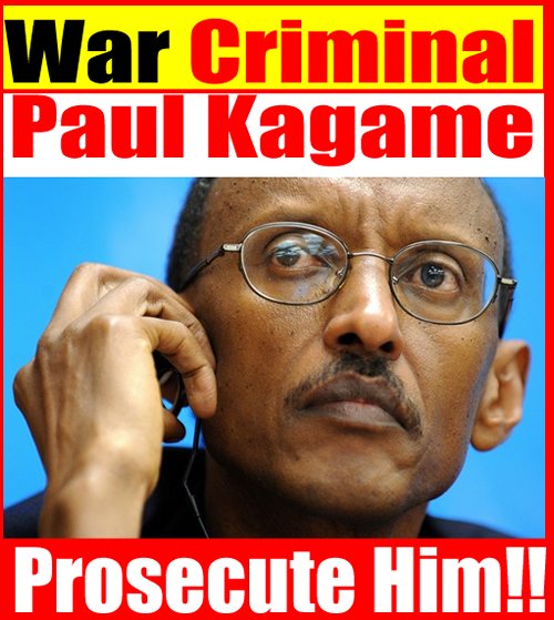 Paul Kagame is a War Criminal