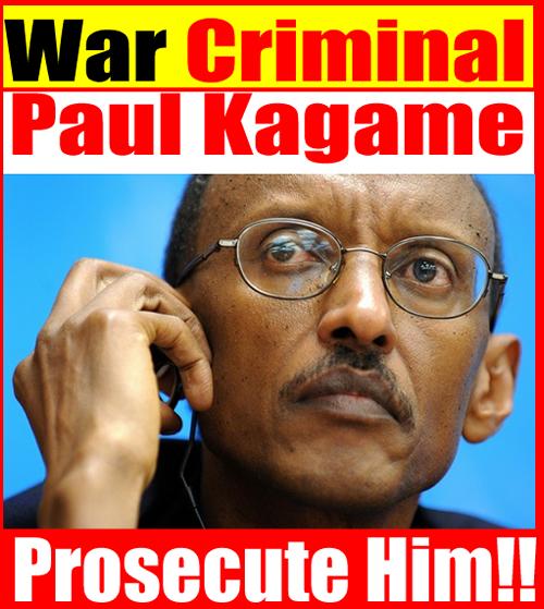 Paul Kagame is a War Criminal