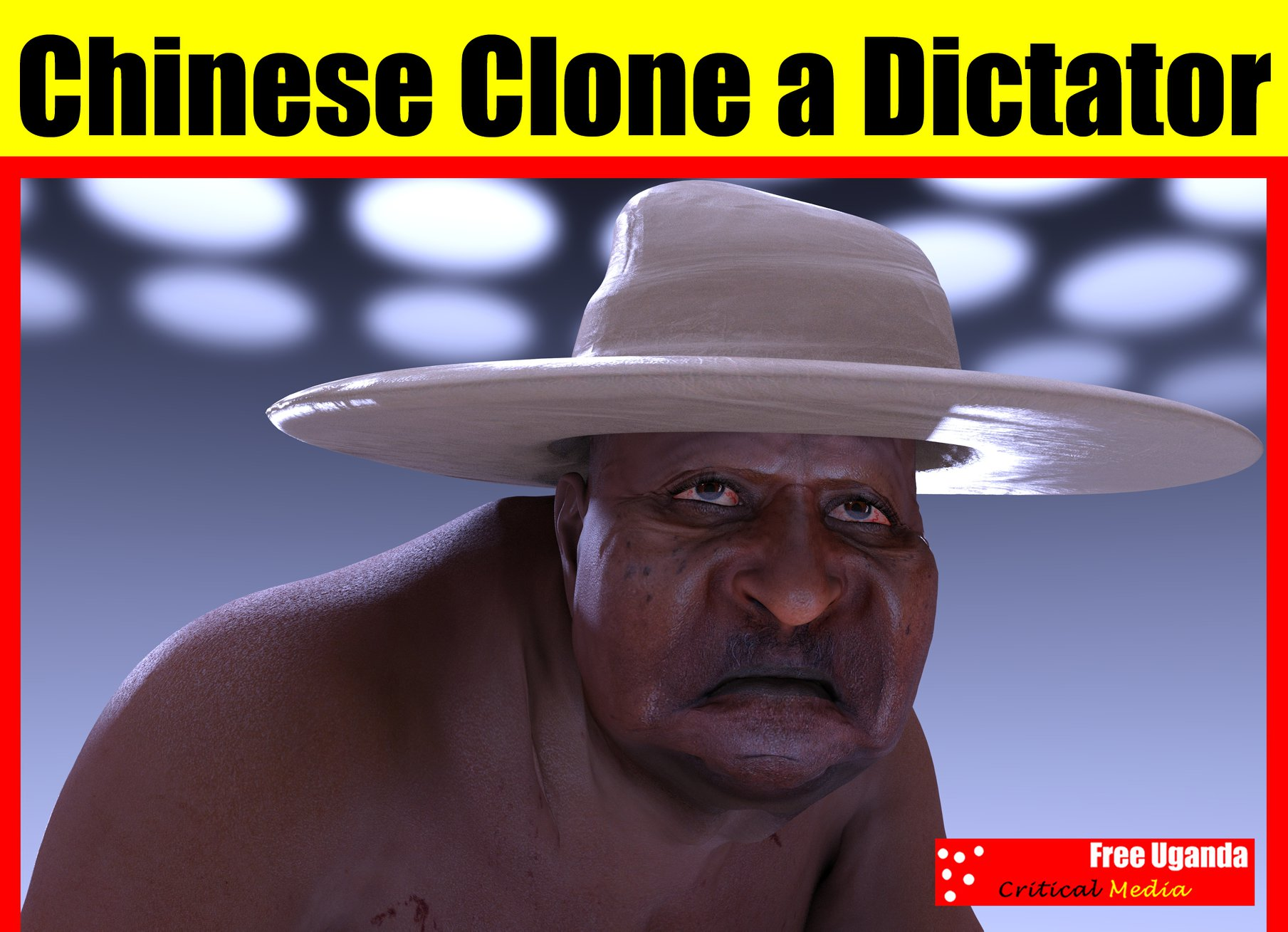 Yoweri Museveni plan to Get cloned by Chinese